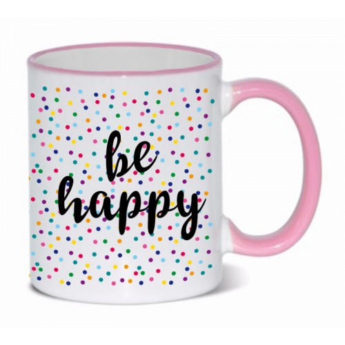 Tasse Be Happy Rosa